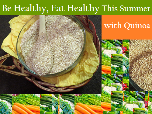 Be Healthy, Eat Healthy This Summer with Quinoa