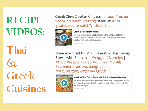 3 Recipe Videos: Thai and Greek Cuisines