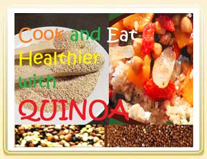 Cook and Eat Healthier With Quinoa Recipes
