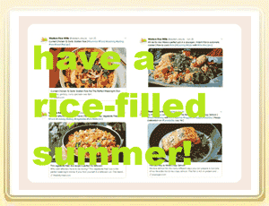 Have a Rice-filled Summer