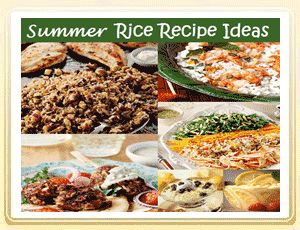 Prepare to Welcome Summer with Rice Recipe Ideas